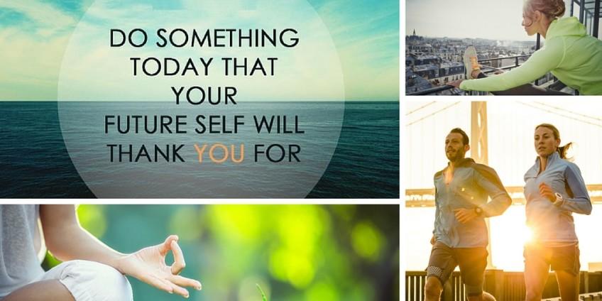 Fai qualcosa oggi, per cui, in futuro, ti ringrazierai